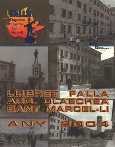 Llibret 2004 Falla Arquebisbe Olaechea - Sant Marcel.lí