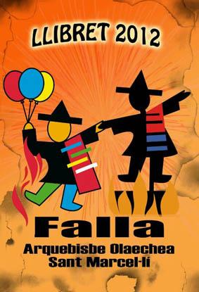 FALLAS 2012 (Pincha para ampliar información)