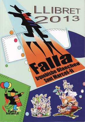 FALLAS 2013 (Pincha para ampliar información)